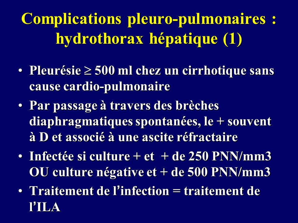 Complications pleuro-pulmonaires : hydrothorax hépatique (1)