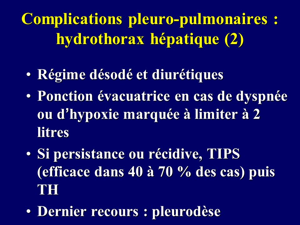 Complications pleuro-pulmonaires : hydrothorax hépatique (2)