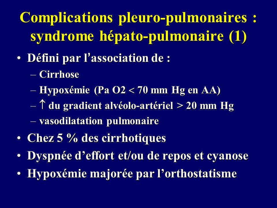 Complications pleuro-pulmonaires : syndrome hépato-pulmonaire (1)