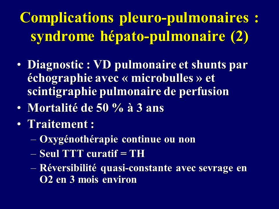 Complications pleuro-pulmonaires : syndrome hépato-pulmonaire (2)