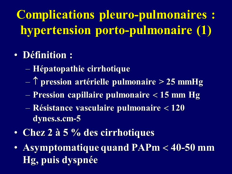 Complications pleuro-pulmonaires : hypertension porto-pulmonaire (1)