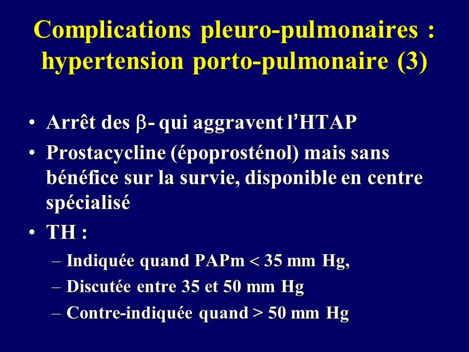Complications pleuro-pulmonaires : hypertension porto-pulmonaire (3)