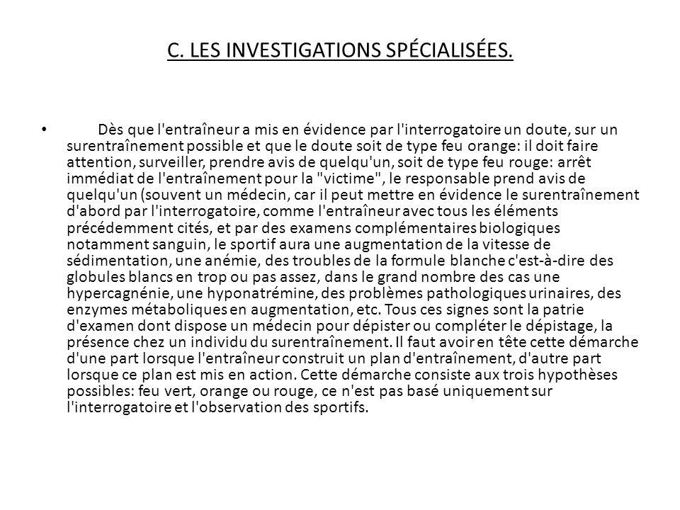 C. LES INVESTIGATIONS SPÉCIALISÉES.