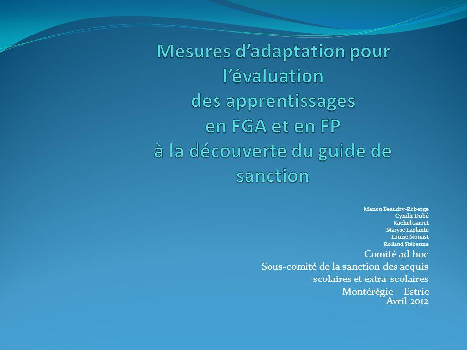 Mesures d'adaptation pour l'évaluation des apprentissages en FGA et en FP à la découverte du guide de sanction