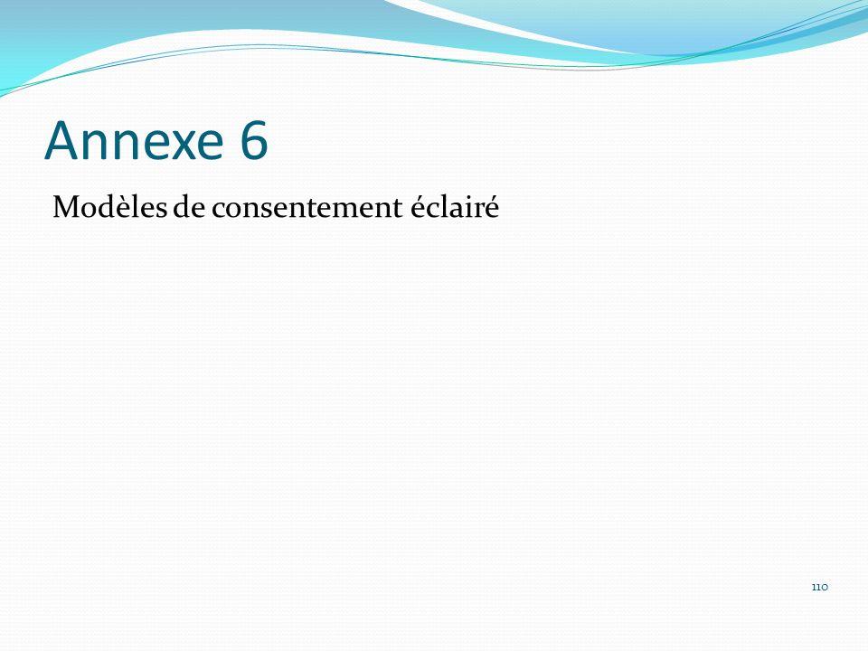 Annexe 6 Modèles de consentement éclairé