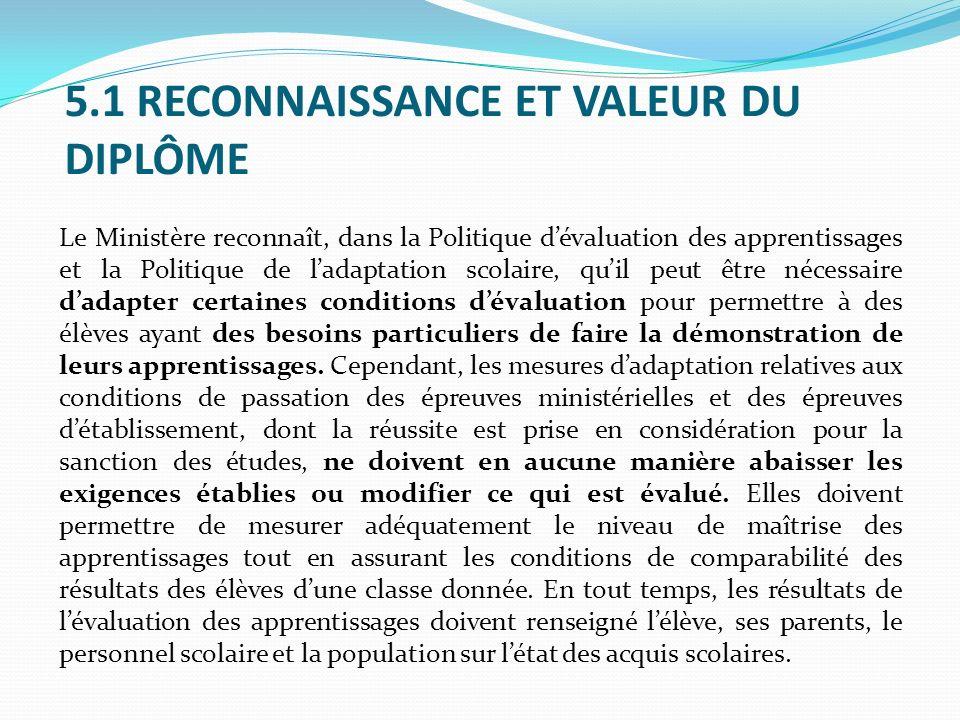 5.1 RECONNAISSANCE ET VALEUR DU DIPLÔME