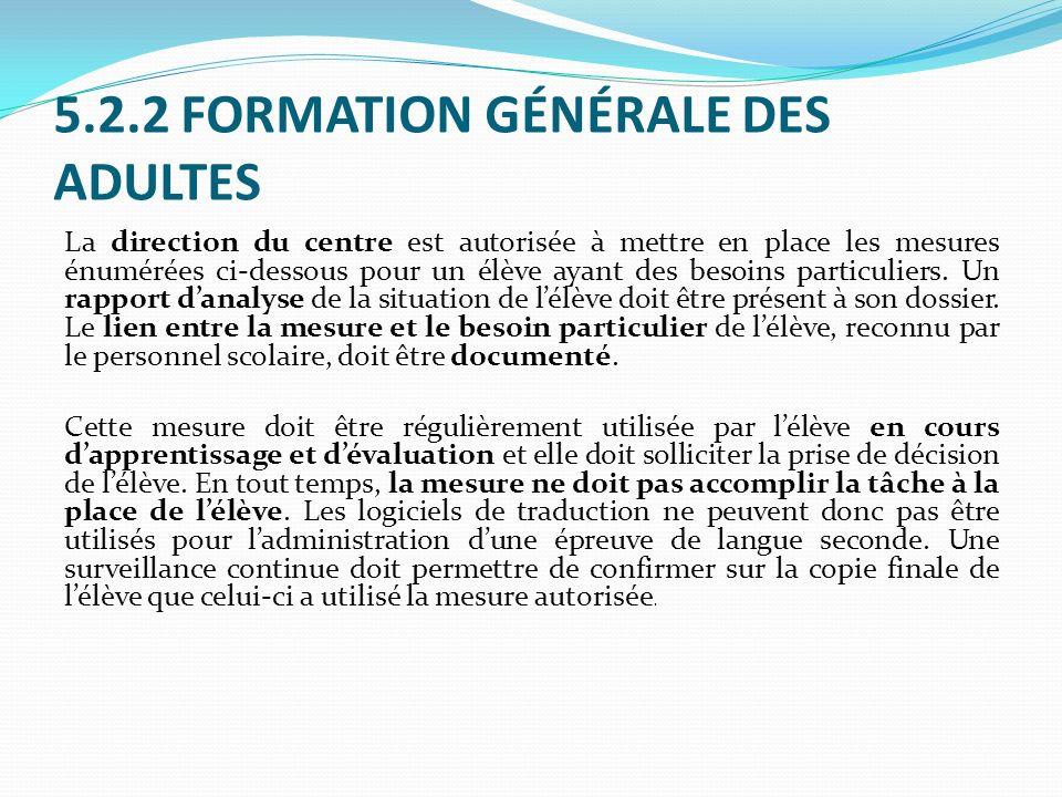 5.2.2 FORMATION GÉNÉRALE DES ADULTES