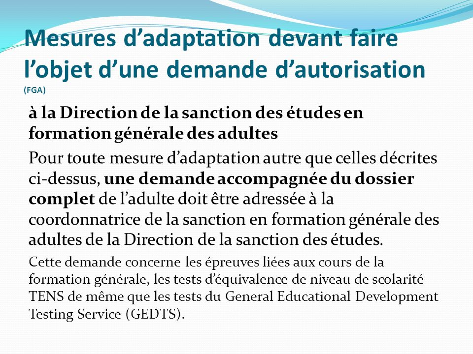 Mesures d'adaptation devant faire l'objet d'une demande d'autorisation (FGA)