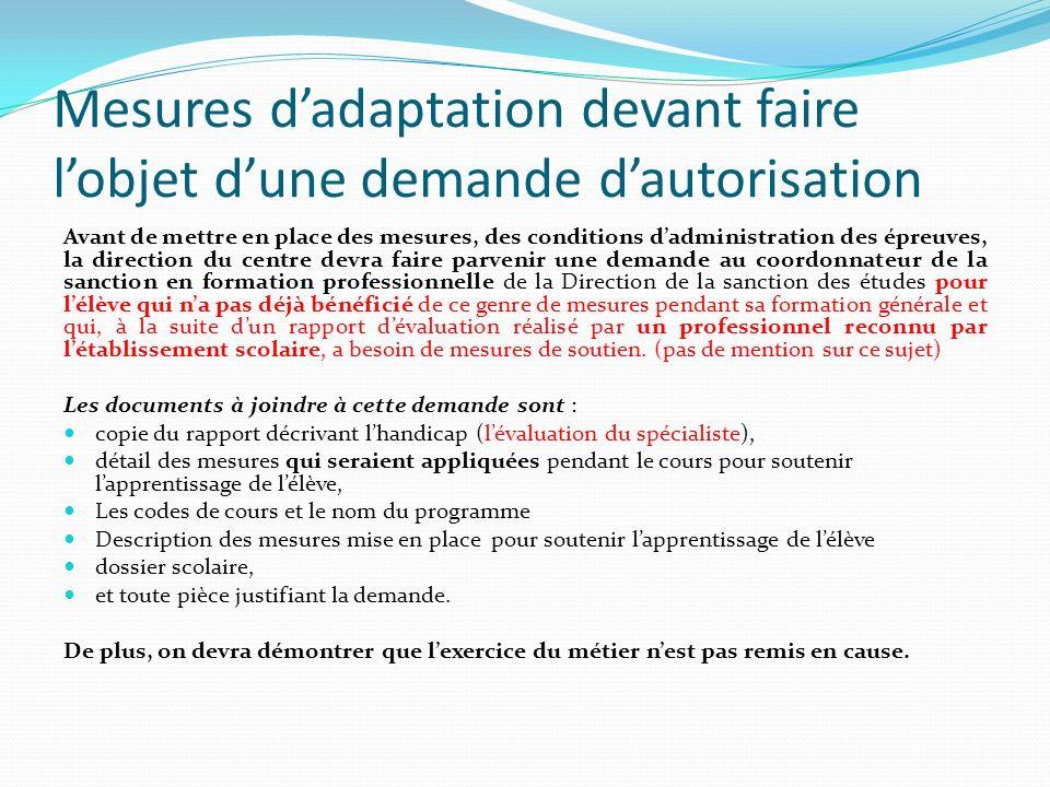Mesures d'adaptation devant faire l'objet d'une demande d'autorisation