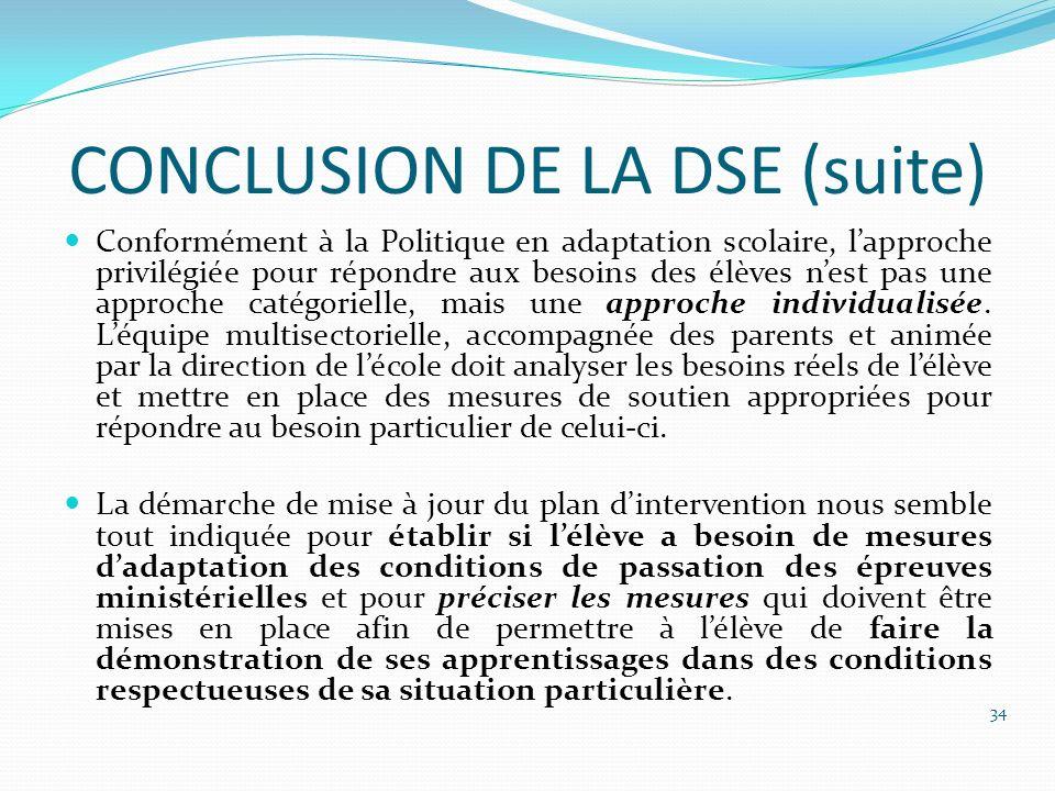 CONCLUSION DE LA DSE (suite)
