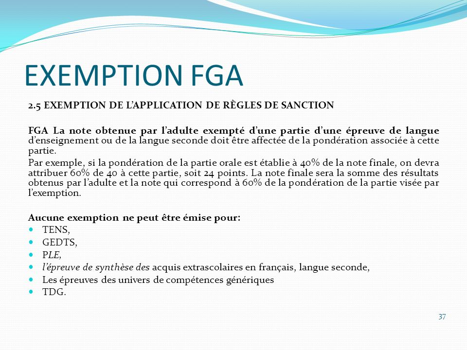 EXEMPTION FGA 2.5 EXEMPTION DE L'APPLICATION DE RÈGLES DE SANCTION