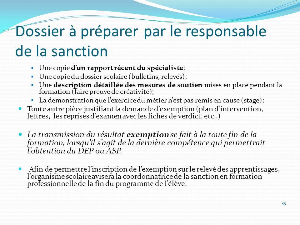 Dossier à préparer par le responsable de la sanction
