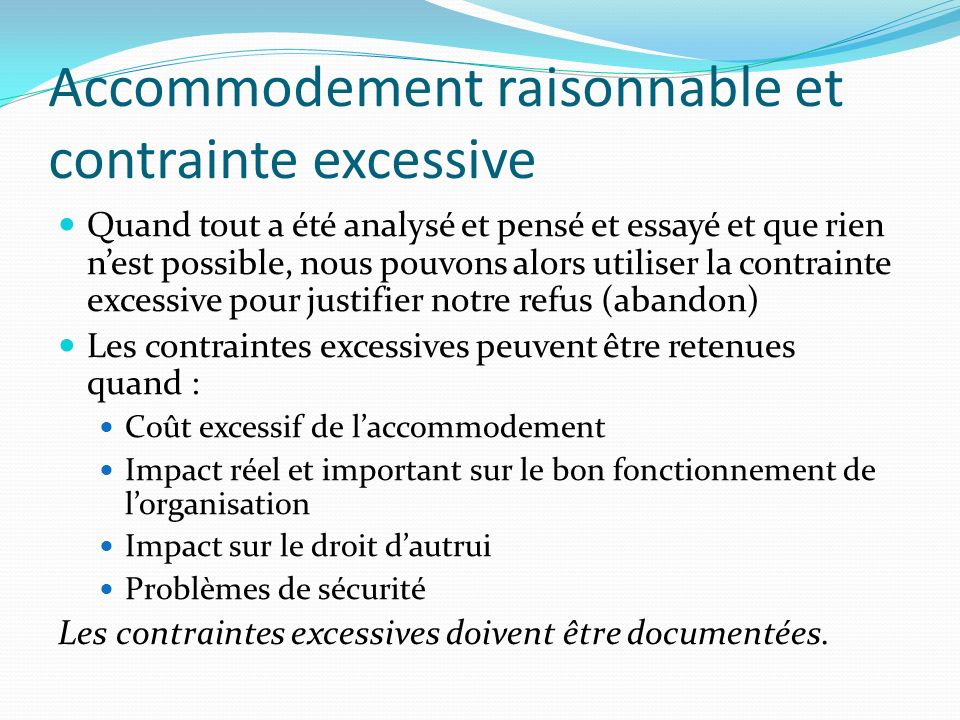 Accommodement raisonnable et contrainte excessive