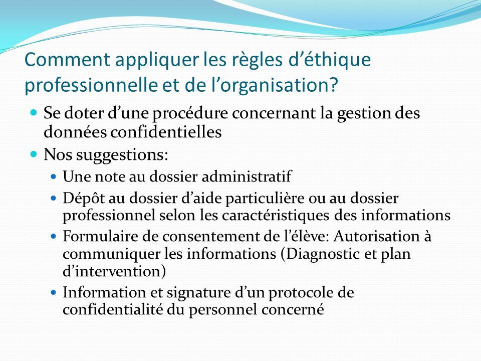 Comment appliquer les règles d'éthique professionnelle et de l'organisation