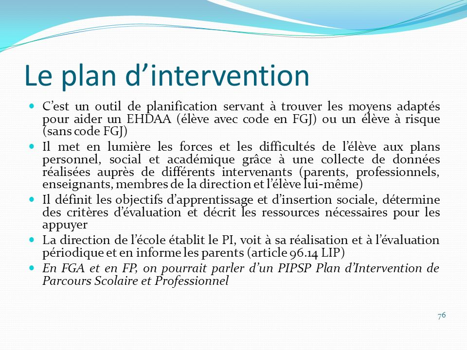 Le plan d'intervention