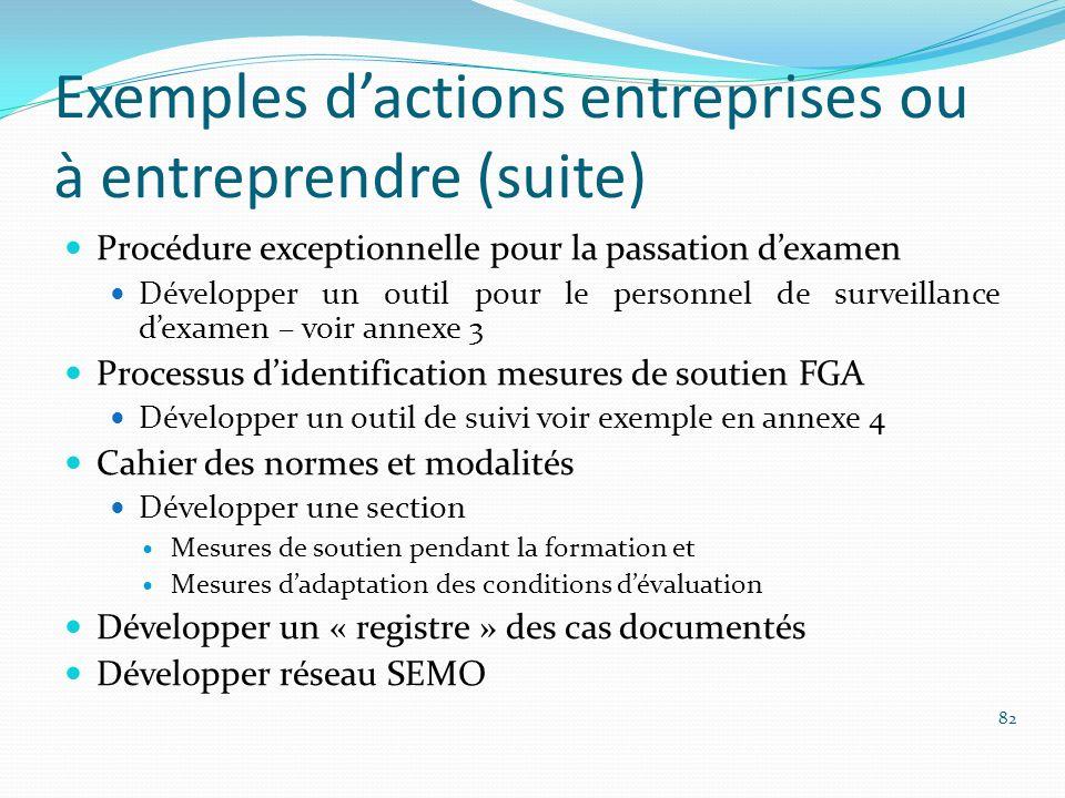 Exemples d'actions entreprises ou à entreprendre (suite)