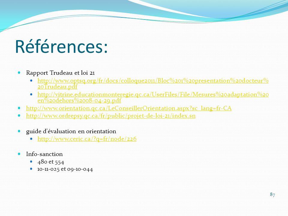 Références: Rapport Trudeau et loi 21