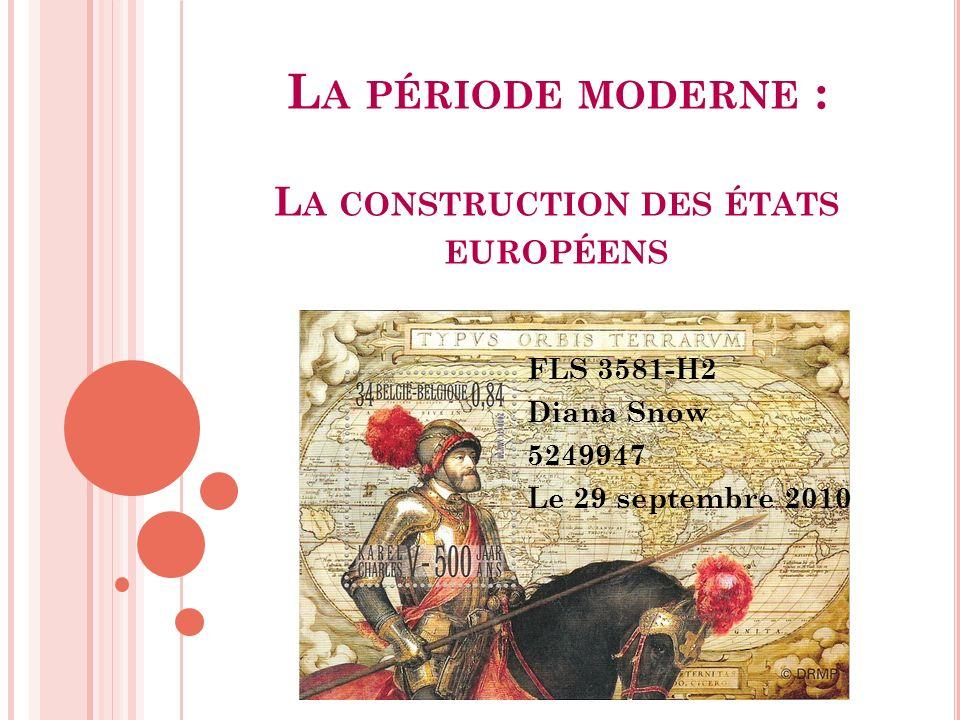 La période moderne : La construction des états européens