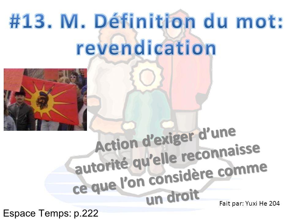 #13. M. Définition du mot: revendication