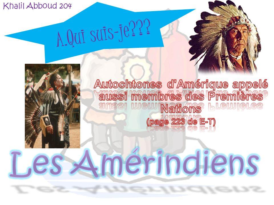 Autochtones d Amérique appelé aussi membres des Premières Nations