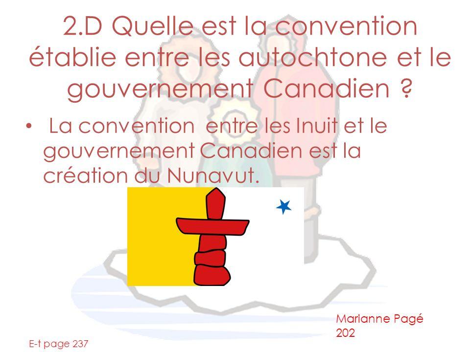 2.D Quelle est la convention établie entre les autochtone et le gouvernement Canadien