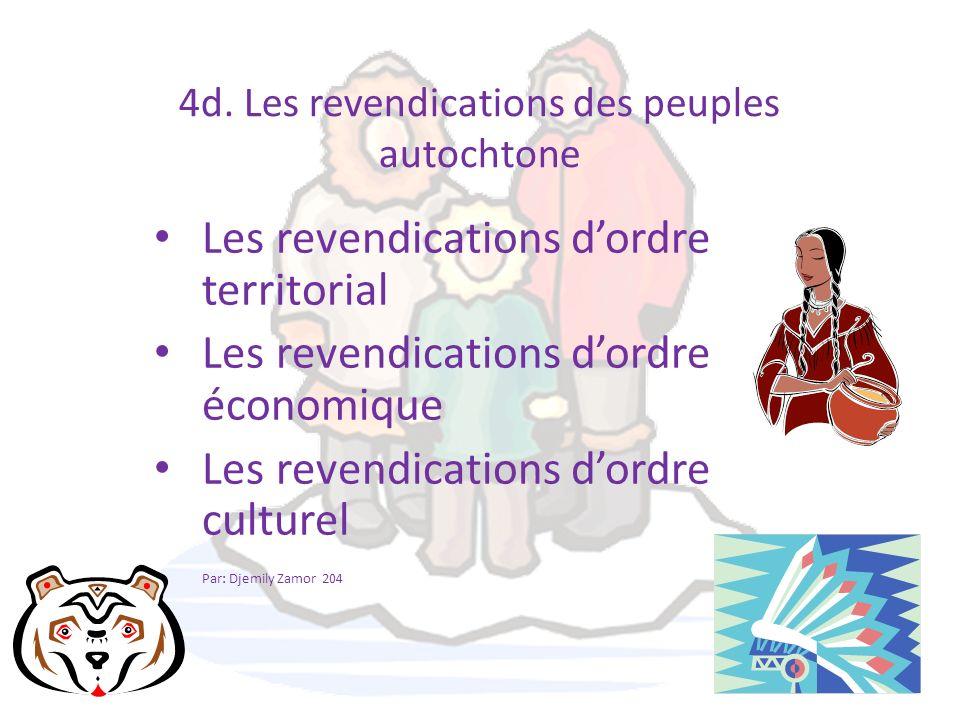 4d. Les revendications des peuples autochtone