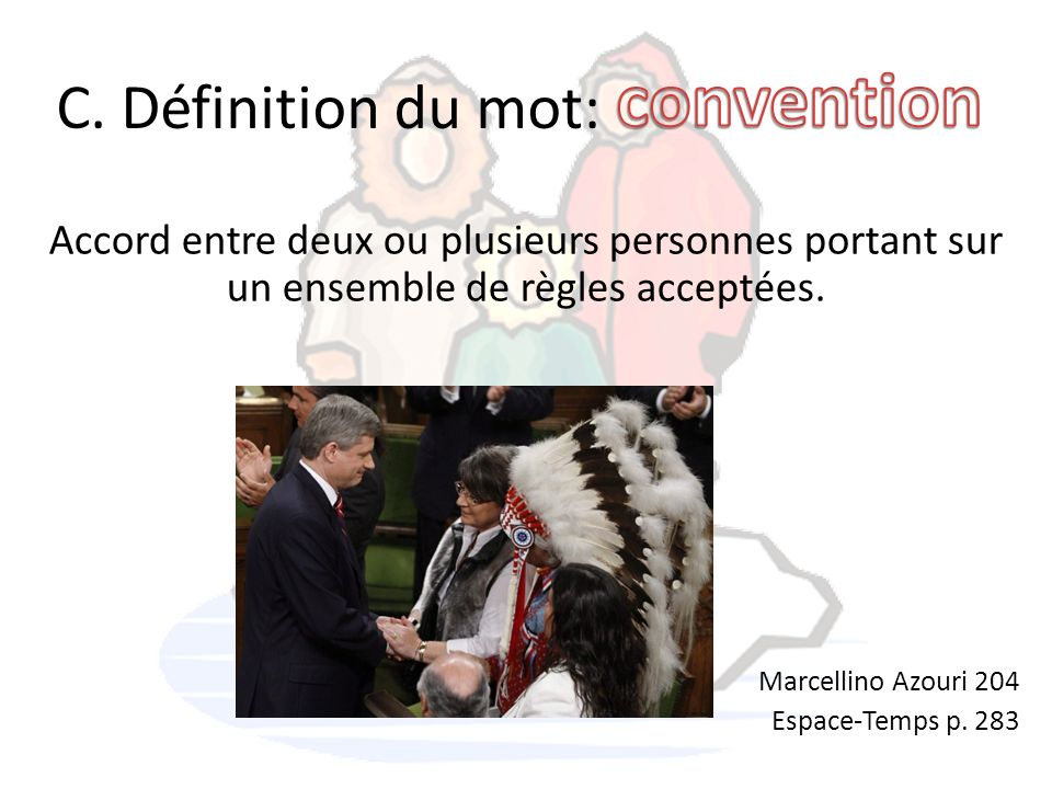 convention C. Définition du mot: