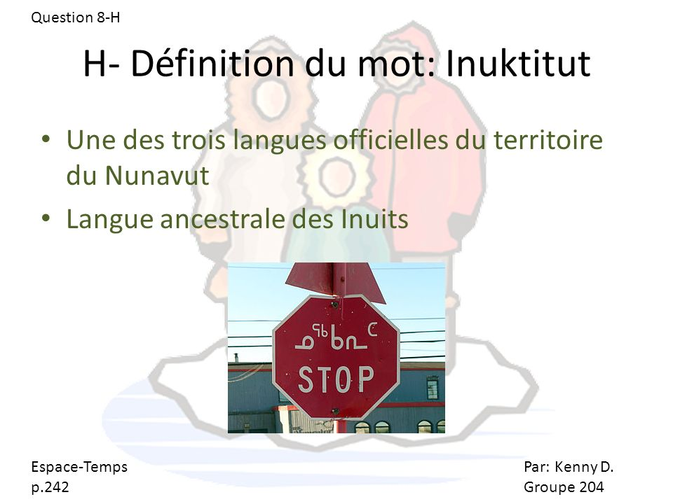 H- Définition du mot: Inuktitut
