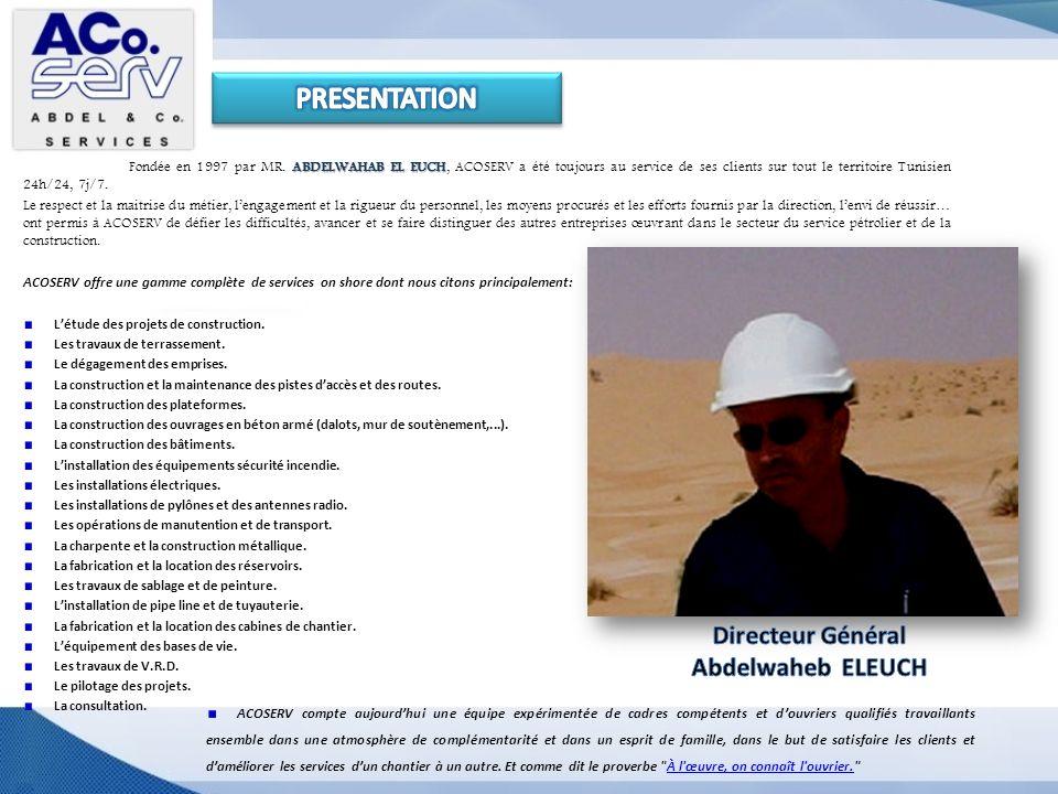PRESENTATION Directeur Général Abdelwaheb ELEUCH