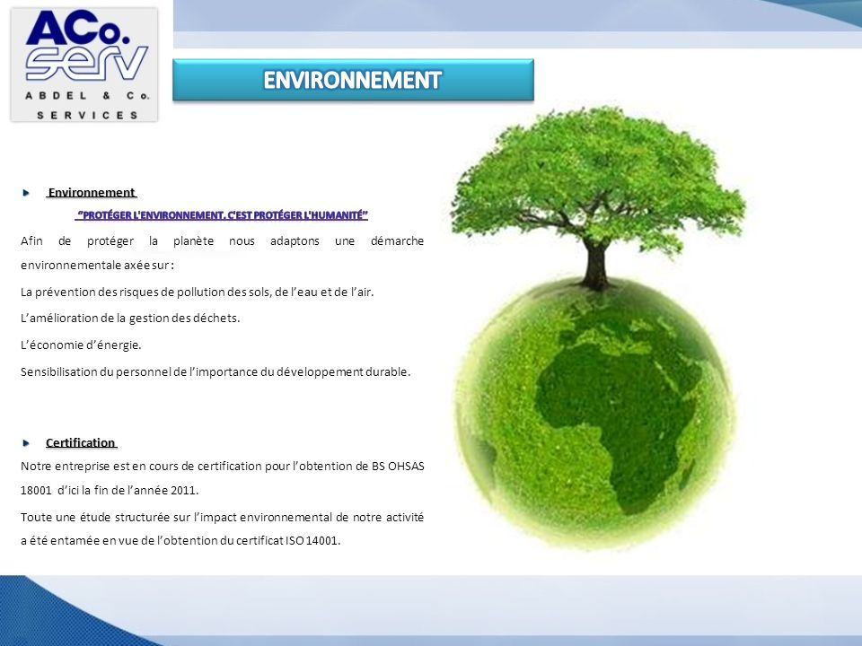 ''Protéger l environnement, c est protéger l humanité''
