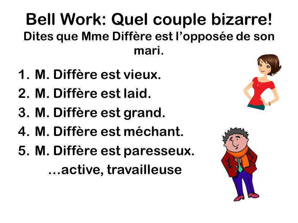 Bell Work: Quel couple bizarre