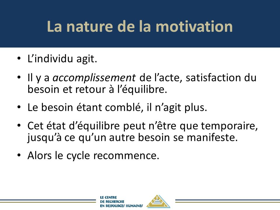 La nature de la motivation