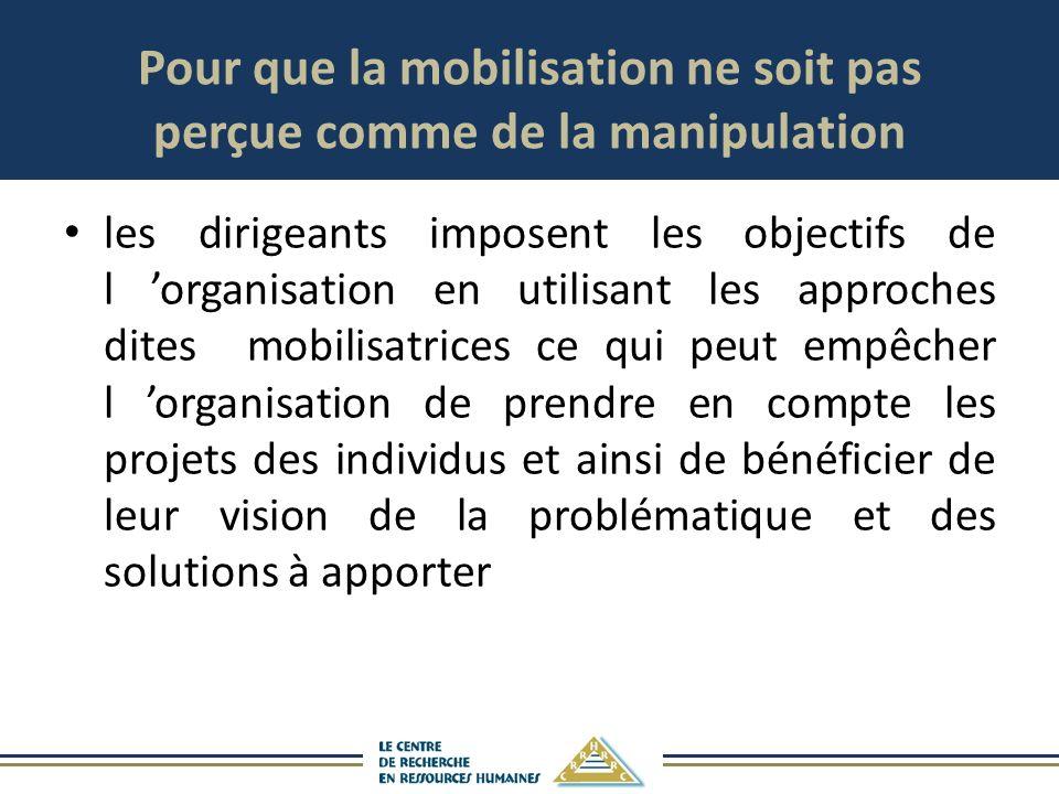 Pour que la mobilisation ne soit pas perçue comme de la manipulation