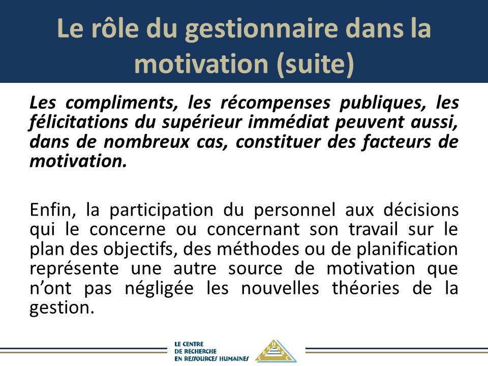 Le rôle du gestionnaire dans la motivation (suite)