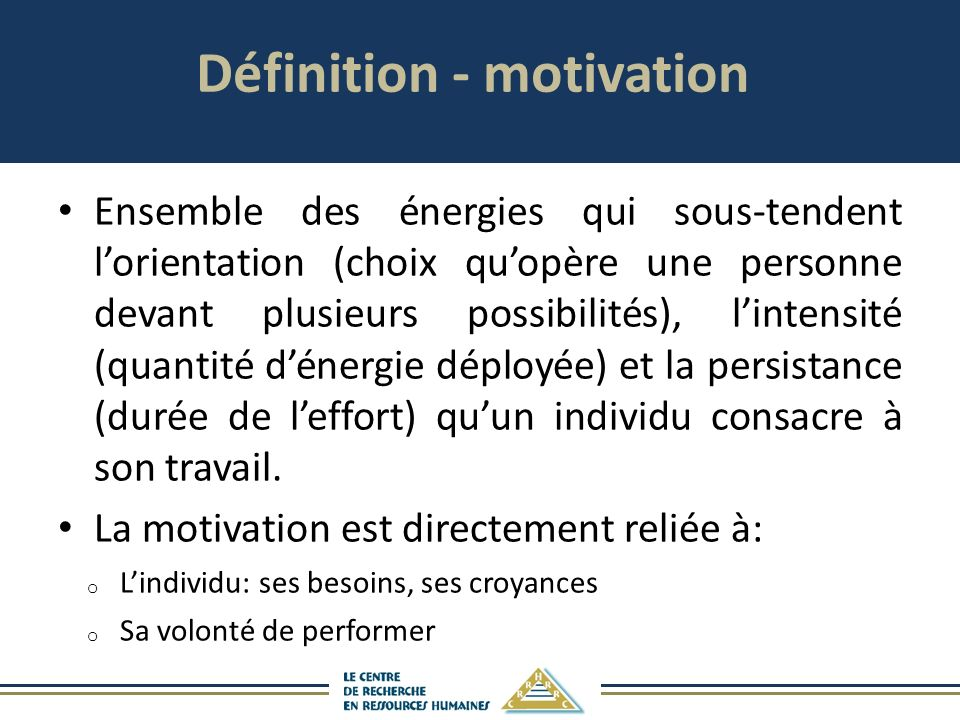 Définition - motivation