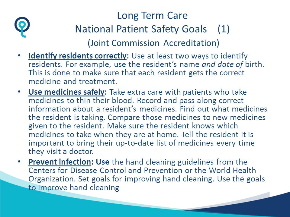 Long Term Care National Patient Safety Goals (1) (Joint Commission Accreditation)
