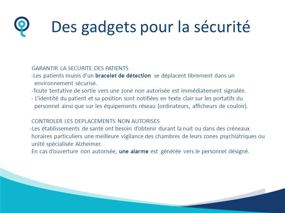 Des gadgets pour la sécurité