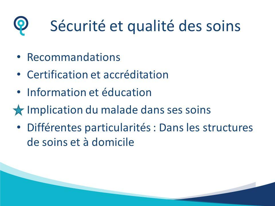 Sécurité et qualité des soins