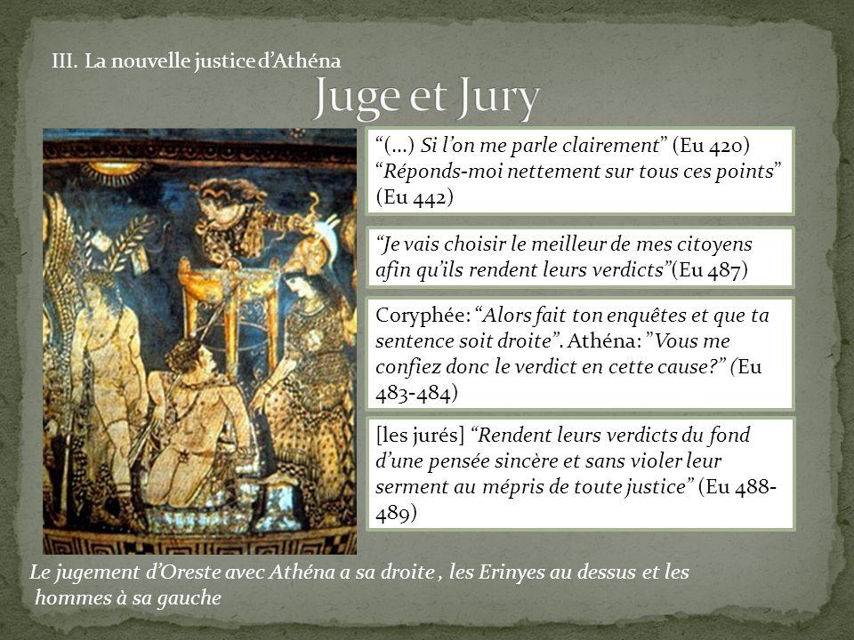 Juge et Jury III. La nouvelle justice d'Athéna