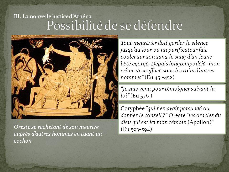 Possibilité de se défendre