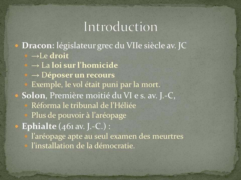 Introduction Dracon: législateur grec du VIIe siècle av. JC