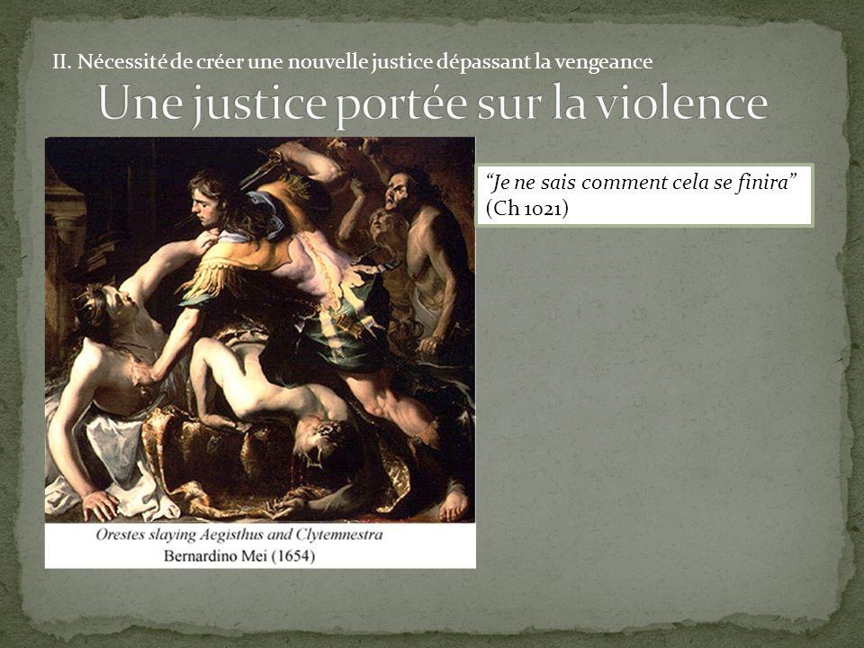 Une justice portée sur la violence
