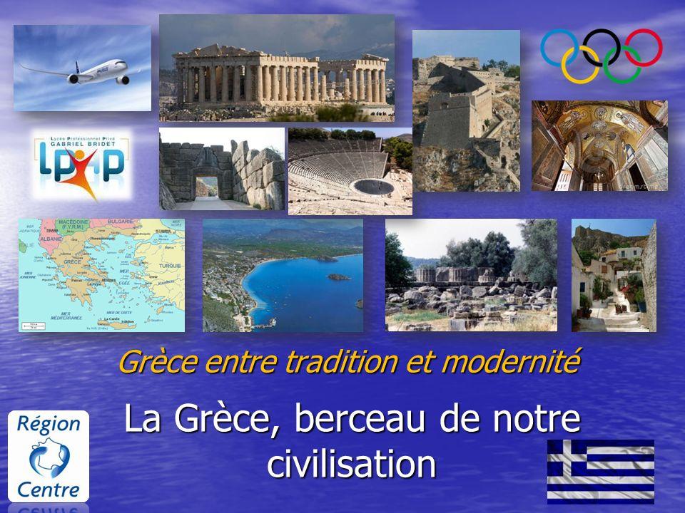La Grèce, berceau de notre civilisation