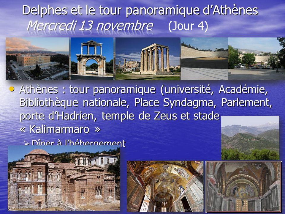 Delphes et le tour panoramique d'Athènes Mercredi 13 novembre (Jour 4)