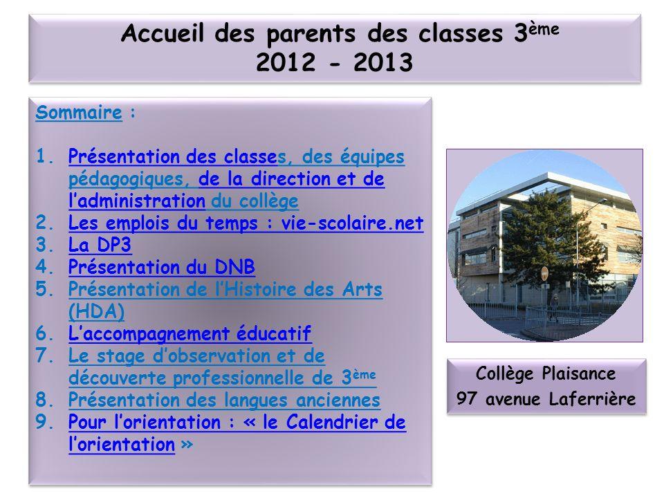 Accueil des parents des classes 3ème 2012 - 2013