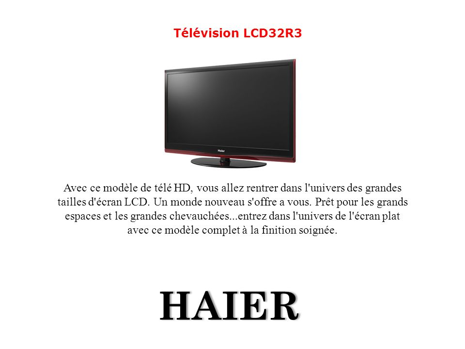 Télévision LCD32R3