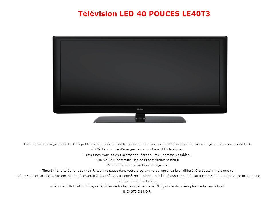 Télévision LED 40 POUCES LE40T3