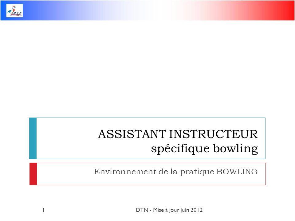 ASSISTANT INSTRUCTEUR spécifique bowling