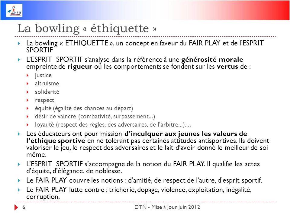 La bowling « éthiquette »