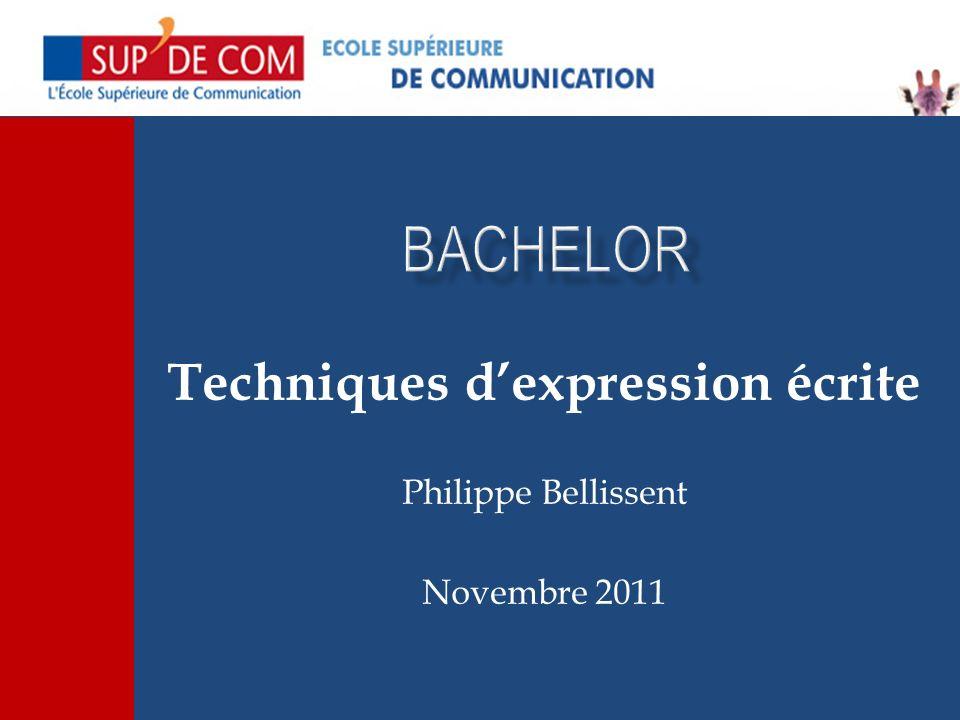 Techniques d'expression écrite Philippe Bellissent Novembre 2011